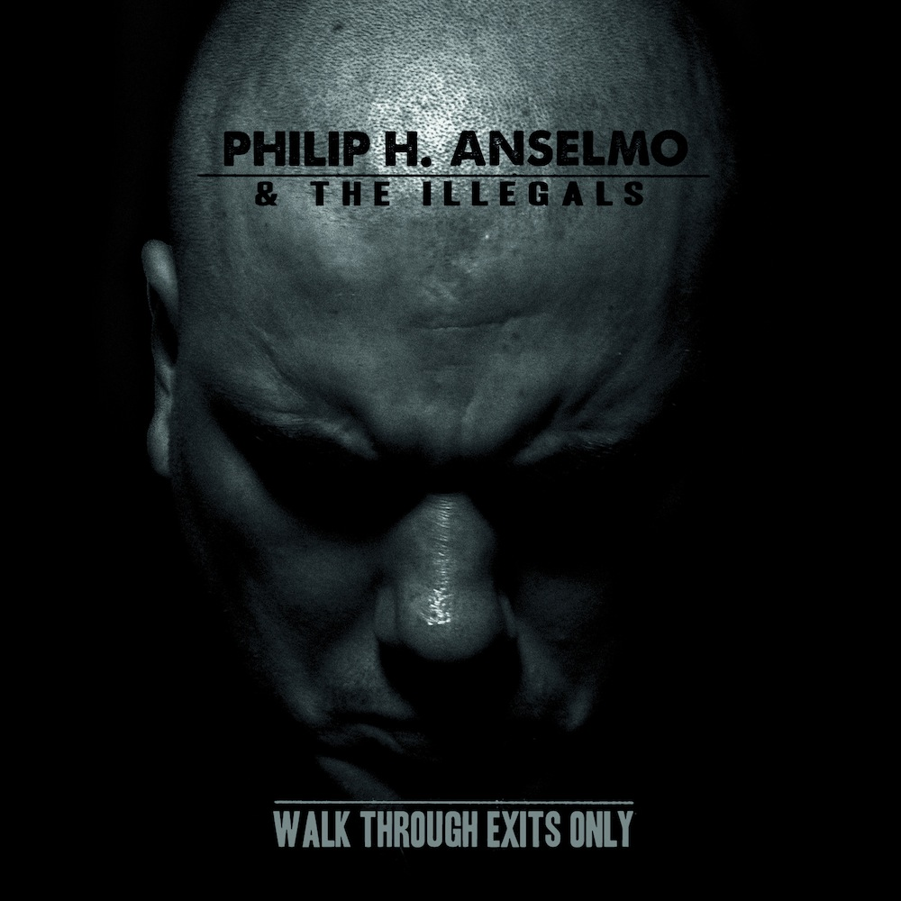 Philip-H-Anselmo-The-Illegals-Walk-Through-Exits-Only