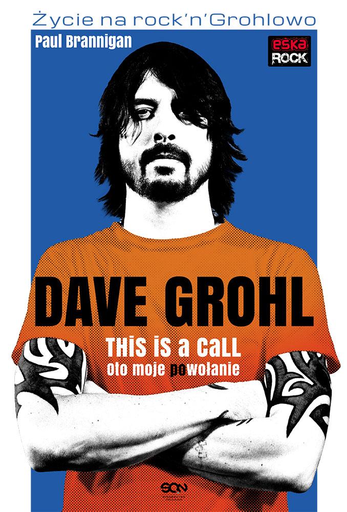 """Konkurs: Wygraj książkę """"Dave Grohl. Oto moje (po)wołanie"""""""