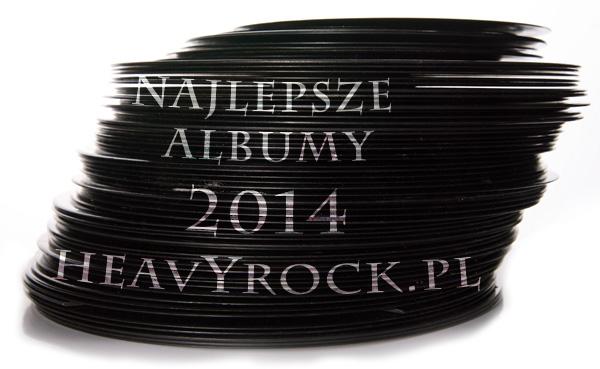 najlepsze albumy 2014 heavyrock.pl