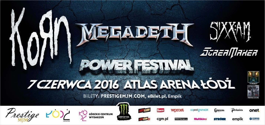 Power Festiwal: KoRn + Megadeth + Sixx:A.M. + Scream Maker