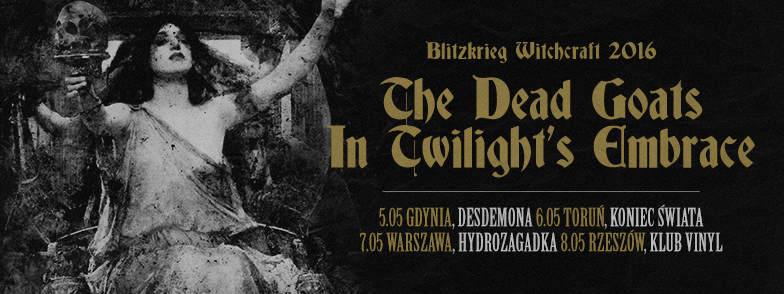 In Twilight's Embrace i The Dead Goats na wspólnych koncertach w maju!