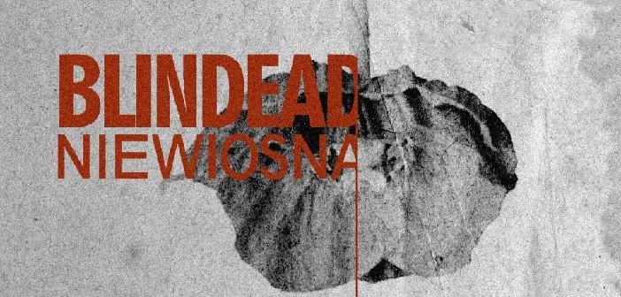"""Blindead: Recenzja płyty """"Niewiosna"""""""